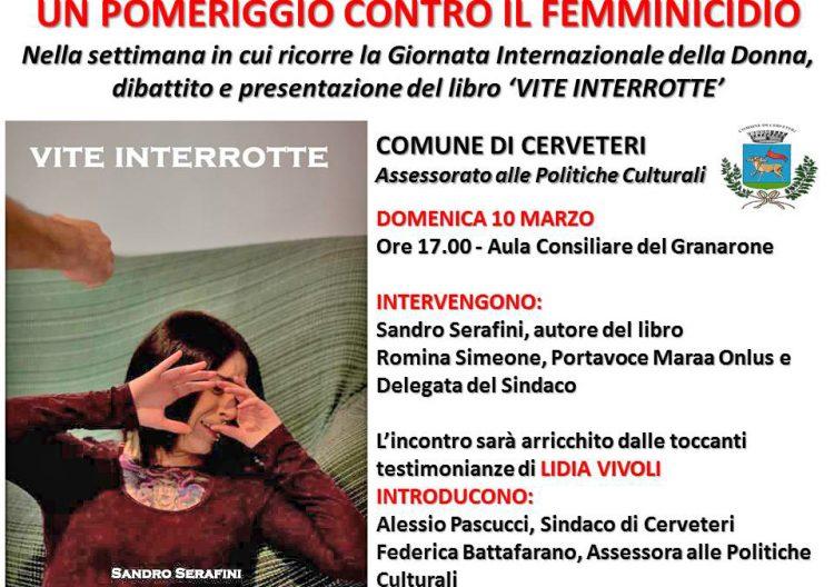 ''Vite Interrotte'' di Sandro Serafini: un pomeriggio contro il femminicidio