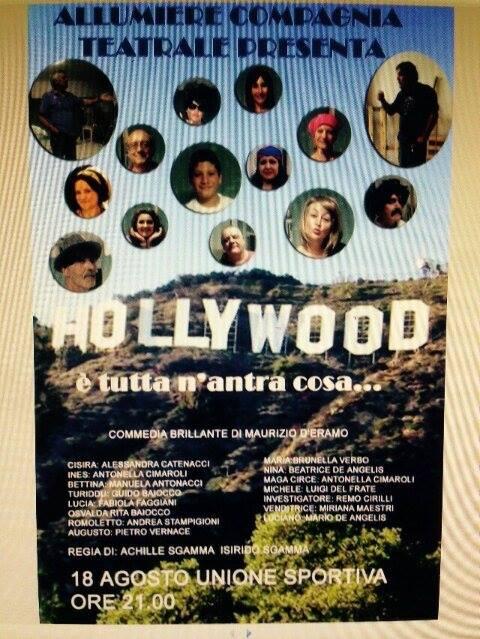 Il 18 agosto alle 21: ''Holliwood è tutta n'antra cosa''
