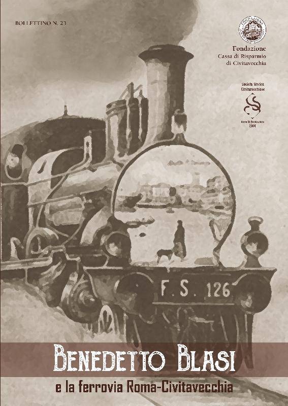 Benedetto Blasi e la ferrovia per Roma: arriva il XXIII Bollettino della SSC