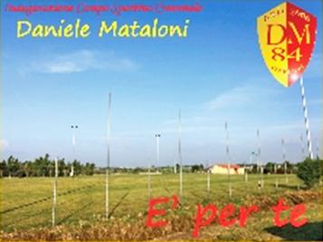Il sogno diventa realtà: il campo di Due Casette intitolato a Davide Mataloni