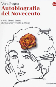 Vera Pregna presenta ''Autobiografia del Novecento''