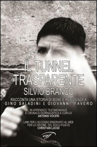 Silvio Branco entra nel ''tunnel trasparente''