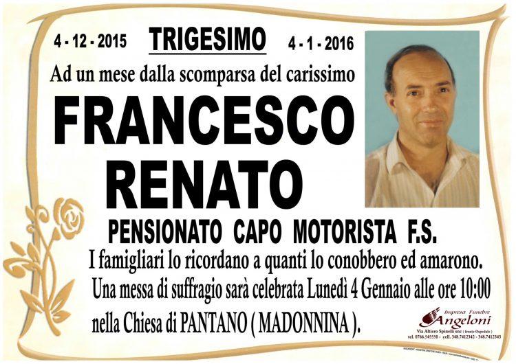 FRANCESCO RENATO – Trigesimo