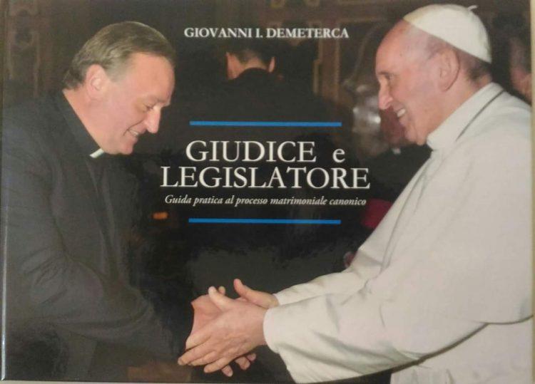"""""""Giudice e legislatore"""", pubblicato il libro scritto da don Giovanni Demeterca"""