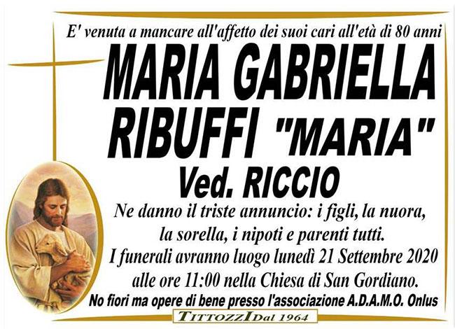 "MARIA GABRIELLA RIBUFFI ""MARIA"" ved. RICCIO"