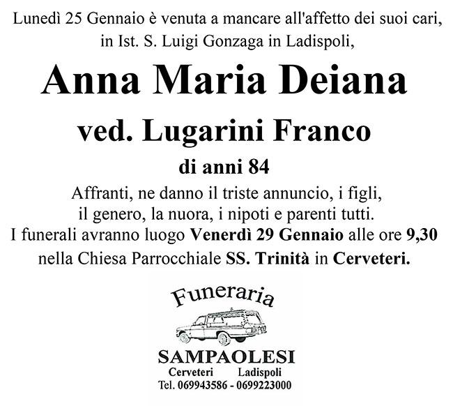 ANNA MARIA DEIANA ved. FRANCO LUGARINI di anni 84