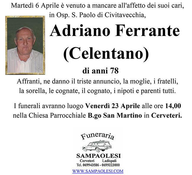 ADRIANO FERRANTE (CELENTANO) di anni 78
