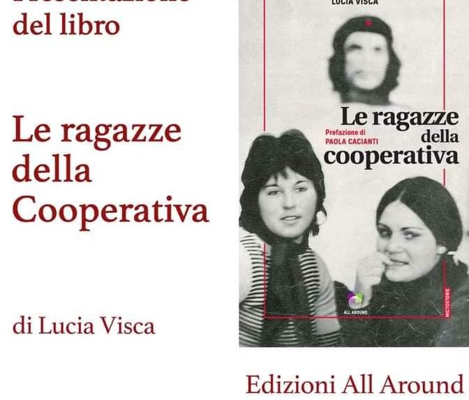 """Dopo 50 anni rivissuta con emozione      la storia  delle  """"Ragazze della cooperativa"""""""